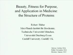 Schönheit und Zweckmäßigkeit - Die Architektur der Proteine, der Bausteine des Lebens