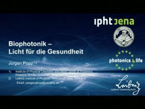 Biophotonik - Licht für die Gesundheit