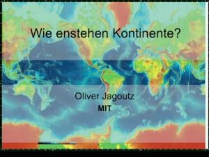 Wie entstehen Kontinente?