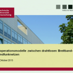 Kooperationsmodelle zwischen drahtlosen Breitband- und Rundfunknetzen