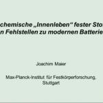 Das 'chemische Innenleben' fester Stoffe: Von Fehlstellen zu modernen Batterien