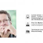 Lernen lernen - Lehren lernen - Lernen fördern : Anmerkungen aus Sicht der Hirnforschung