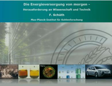Die Energieversorgung von morgen - eine Herausforderung an Wissenschaft und Engineering