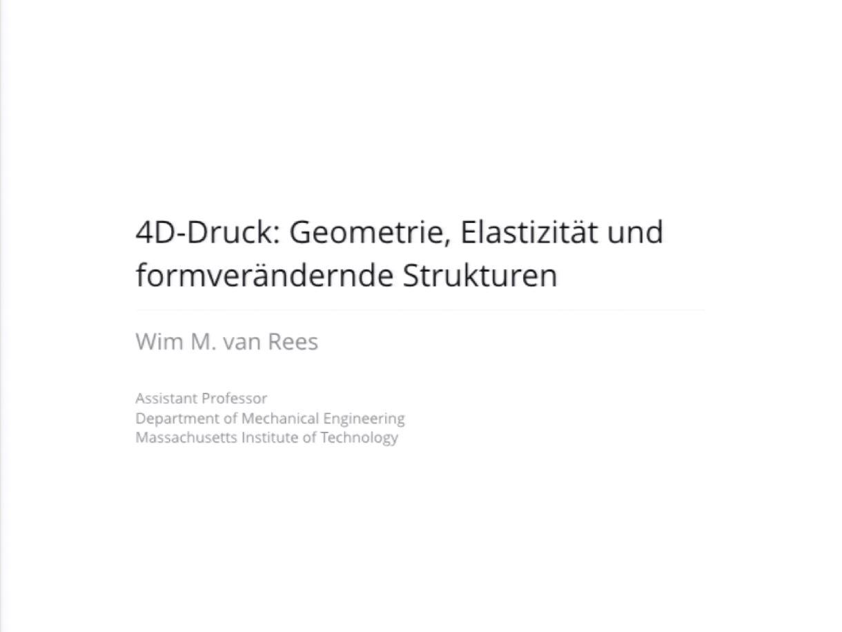 4D-Druck: Geometrie, Elastizität und formverändernde Strukturen